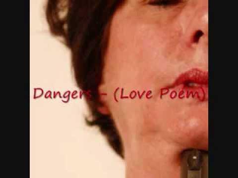 dangers love poem