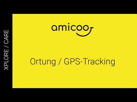 GPS-Tracking / Ortung mit der APP: amicoo XPLORE Kinderhandy / CARE Seniorenhandy