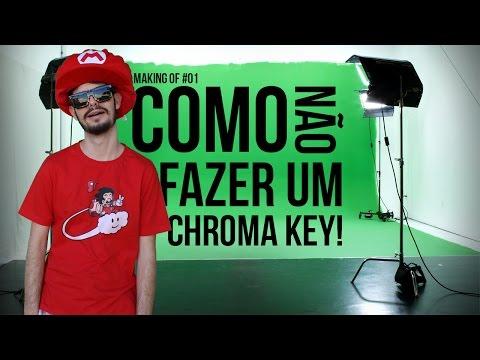 COMO NÃO FAZER CHROMA KEY! - MAKING OF #01