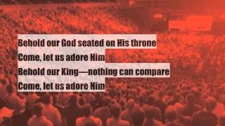 Behold our God (with Lyrics) - Together for the Gospel Live II