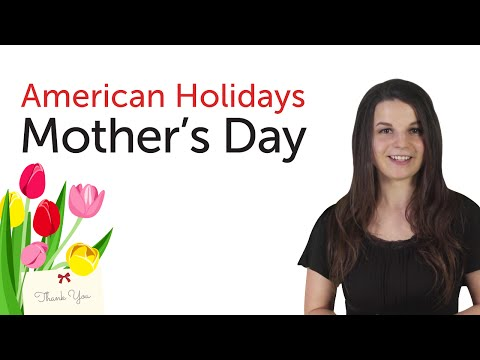 American Holidays - Mother's Day