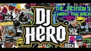 DJ Hero: I Want You Back/ The Jackson 5