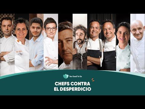 CHEFS CONTRA EL DESPERDICIO - Too Good To Go España