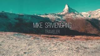Traveler - Mike Sriviengping (Official MV Eng version)