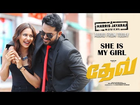 Dev - She Is My Girl Lyric Video (Tamil) | Karthi | Rakulpreet | Harris Jayaraj