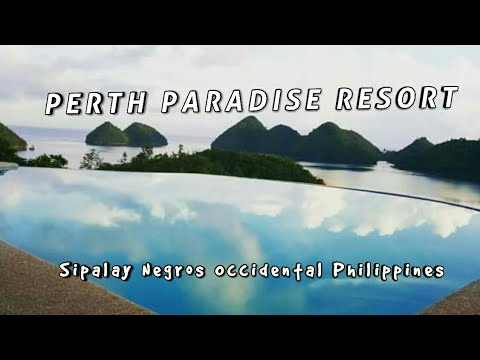 SIPALAY Bacolod, PERTH PARADISE RESORT