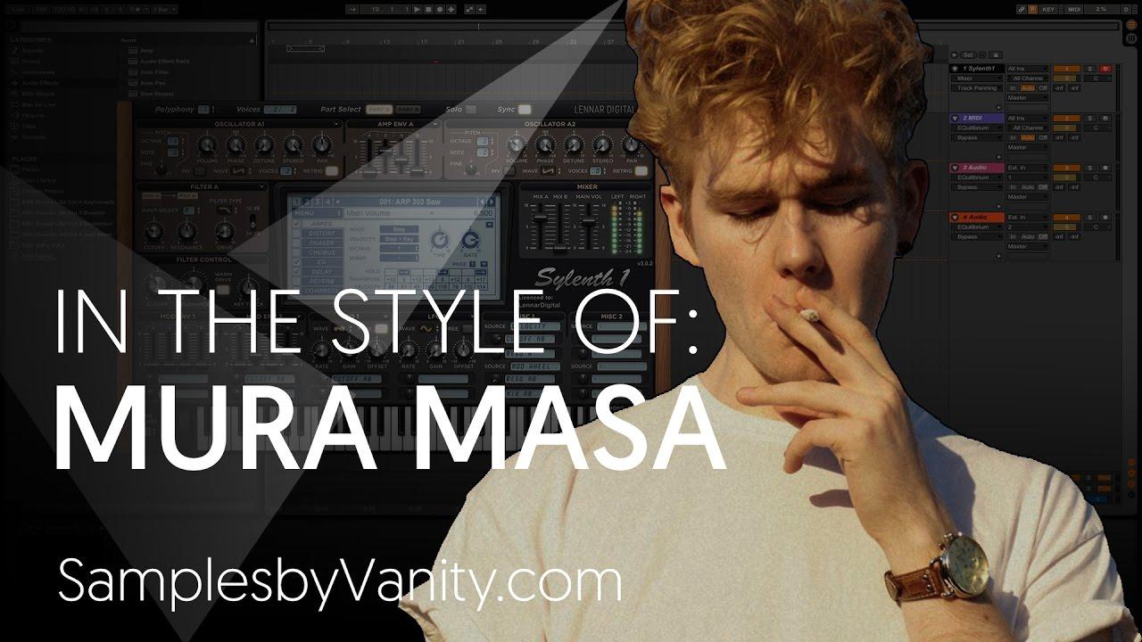MURA MASA Tutorial: In The Style Of Vol.5 - Mura Masa + Sample ...