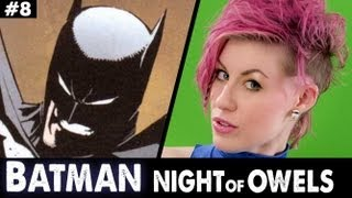 Ep8. Batman Night of the Owls.