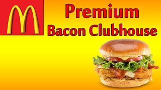 ♦ Mcdonalds Crispy Chicken Bacon Clubhouse Sandwich ♦ The Fast Food Review ♦