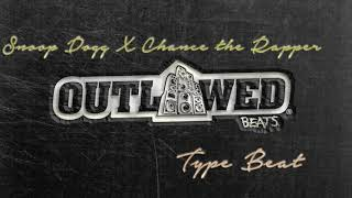 Snoop Dogg X Chance The Rapper Type Beat 2018