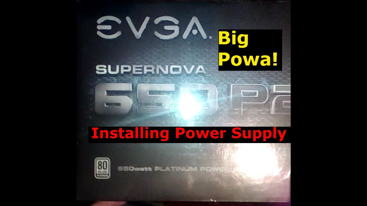 How To Install Power Supply Evga 650 P2 Supernova Custom Gaming Atx Wiring Diagram Pc Build Part 2