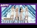 60FPS 1080P | MAMAMOO - Starry Night, 마마무 - 별이 빛나는 밤 Show Core 20180310