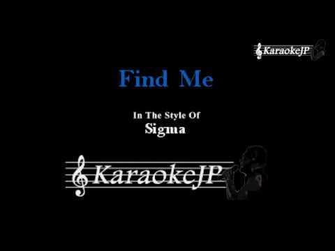 Find Me (Karaoke) - Sigma