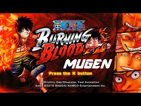 One Piece Burning Blood GEAR 4 MUGEN 1.1 4K UHD 2018 !!!