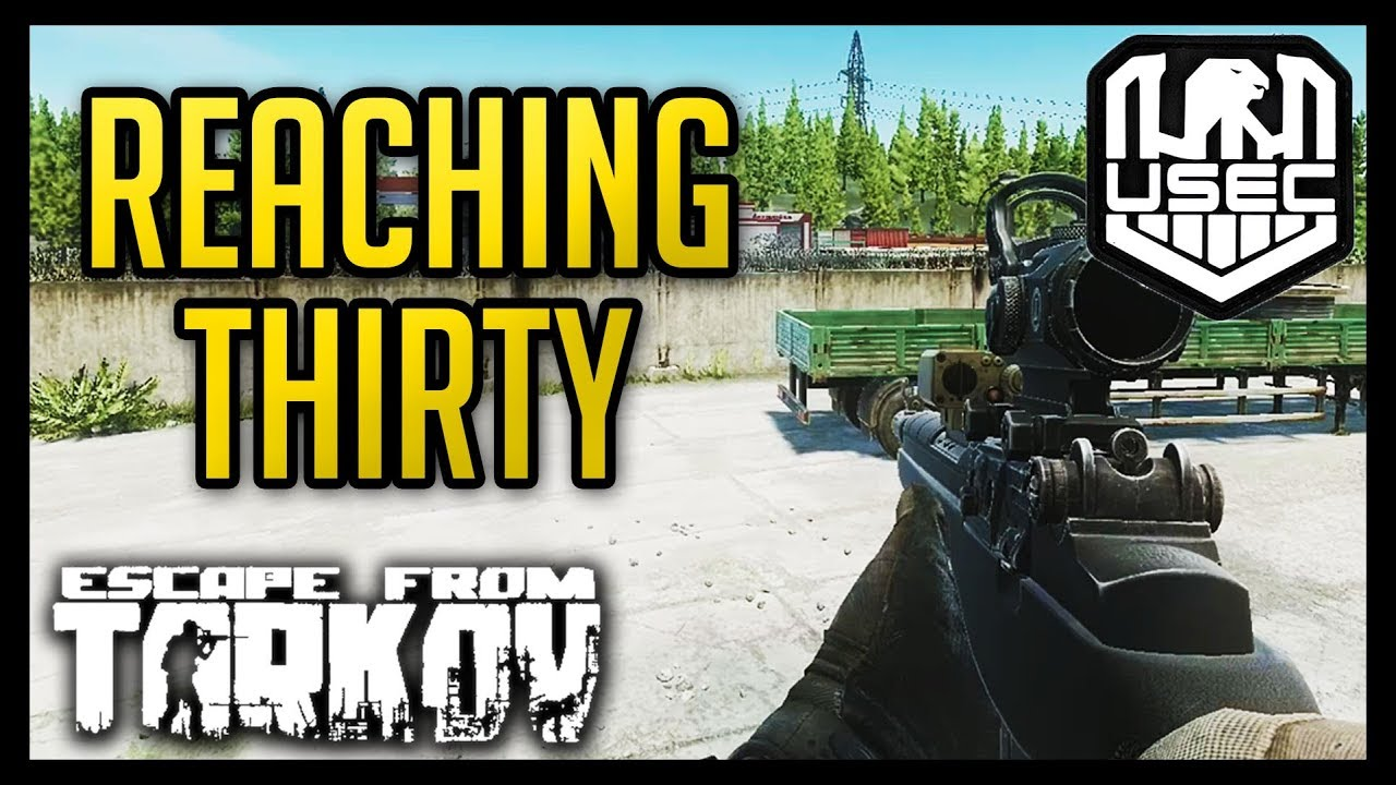 Reaching 30 - Operator Challenge EP 7 - Escape from Tarkov