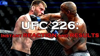 UFC 226: Reaction and Results