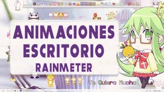 Animaciones Kawaii para Escritorio // Rainmeter Skins
