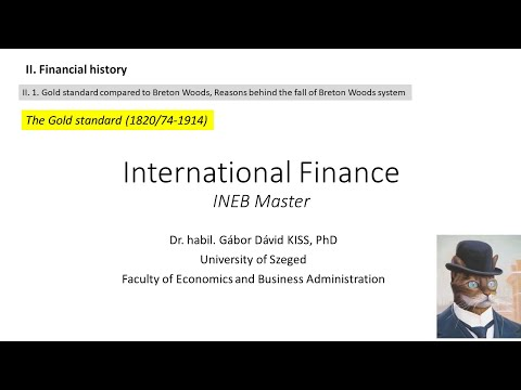 Gold standard (1820/74-1914) (International Finance, II. Financial history)