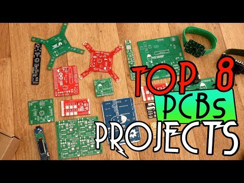 My Top 8 PCB Projects For 2019