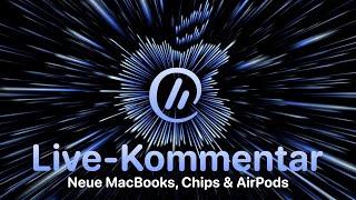 Neue MacBook Pros, M1 MAX & neue AirPods! | LIVE-Kommentar zum Apple-Unleashed-Event