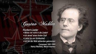 Gustav Mahler. Rückert Lieder