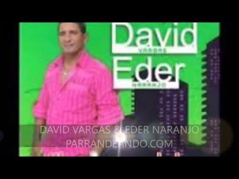 PARRANDEANDO.COM DAVID VARGAS & EDER NARANJO