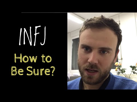 How to Be Certain That You Are INFJ