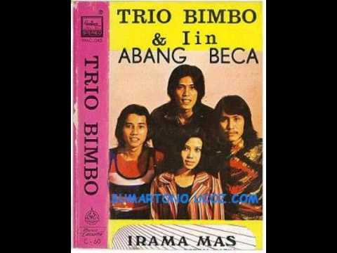 ABANG BECAK - TRIO BIMBO -  IIN