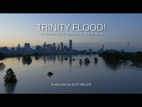 TRINITY FLOOD! Trinity River Flood, Spring 2015, Dallas, Texas