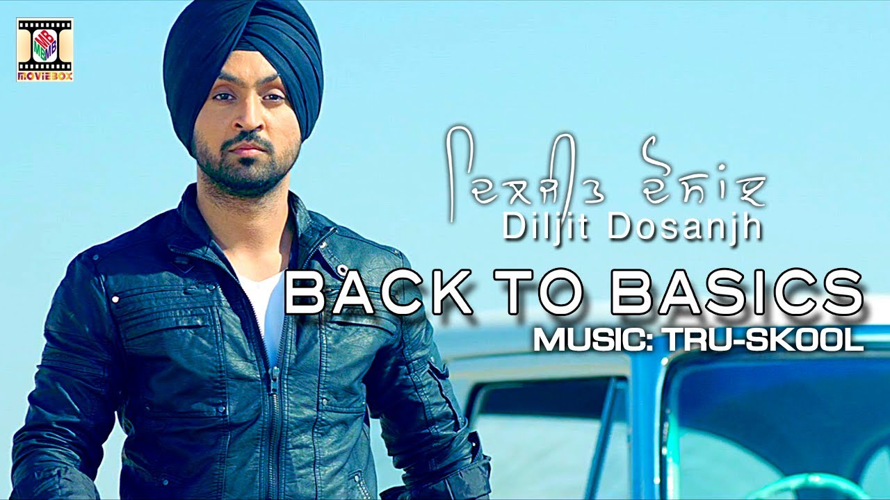 KHARKU | DILJIT DOSANJH & TRU-SKOOL | BACK TO BASICS - YouTube