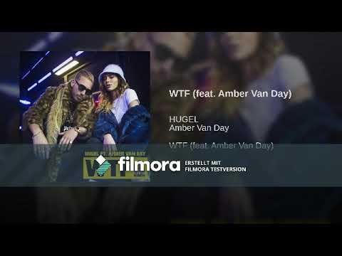 WTF (feat. Amber Van Day)(lyrics)(10 Stunden Version)