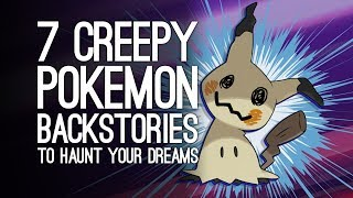 Download 7 Creepiest Pokemon Backstories That Will Fuel Your Nightmares Forever, Sorry Mp3 and Videos