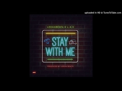 Lekaa Beats x L.A.X - Stay With Me