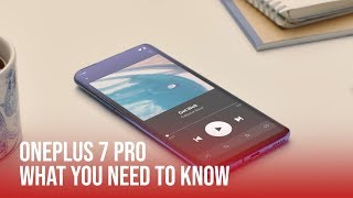 OnePlus 7 Pro | What You Need To Know