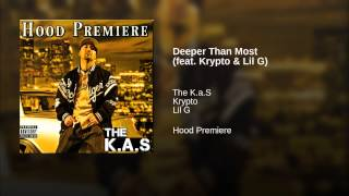 Deeper Than Most (feat. Krypto & Lil G)