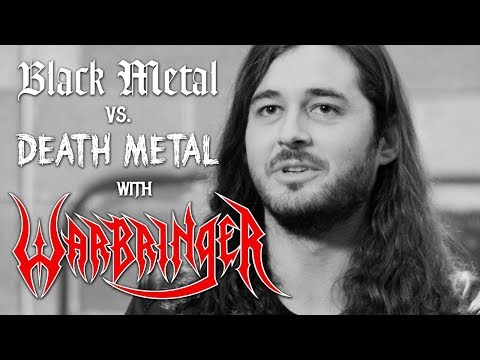 Black Metal vs. Death Metal with Warbringer
