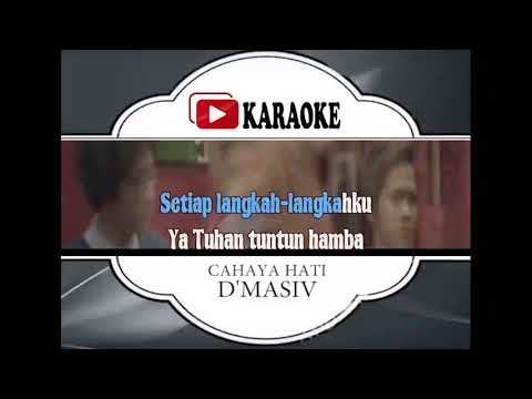 Lagu Karaoke D'MASIV - CAHAYA HATI (POP INDONESIA) | Official Karaoke Musik Video