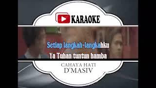 Lagu Karaoke D'MASIV - CAHAYA HATI (POP INDONESIA) | Official Karaoke Musik Video