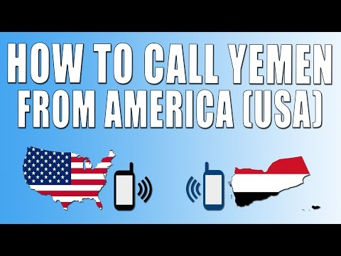 How To Call Yemen From America (USA)