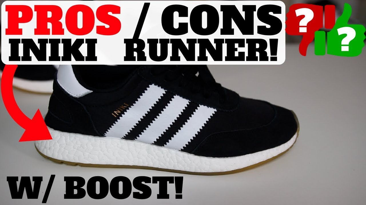 PROS AND CONS: ADIDAS INIKI RUNNER W BOOST (ARE THEY COMFORTABLE?)