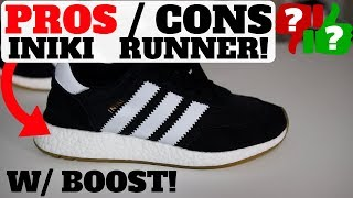 PROS AND CONS: ADIDAS INIKI RUNNER W/ BOOST (ARE THEY COMFORTABLE?)