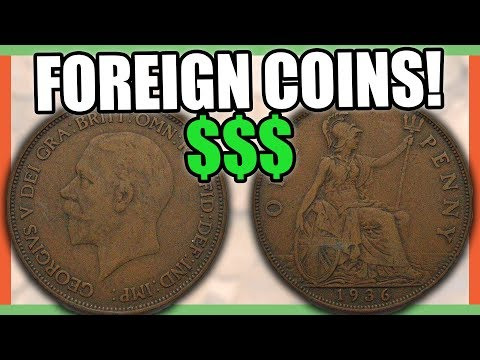 5 FOREIGN COINS THAT ARE WORTH MONEY - GREAT BRITAIN PENNY COINS TO LOOK FOR!!!