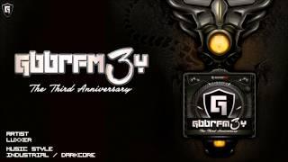 Luxxer @ Gabber.FM- #GBBRFM3Y (7-9-14)
