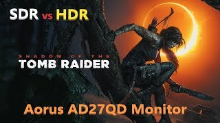 Aorus AD27QD SDR/HDR Test (SDR/HDR/Screen Compare/Shadowplay)(GSYNC Compatible)