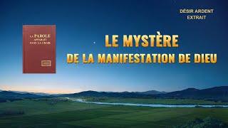 « Désir ardent » (2) - Connaissez-vous le mystère de la manifestation de Dieu ?