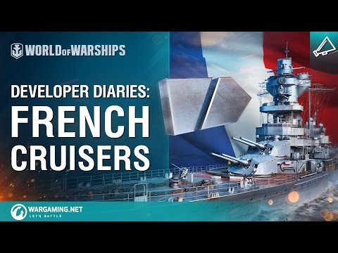 World of Warships - Developer Diaries: French cruisers