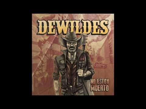 DEWILDES - Ya No Quiero Verte.