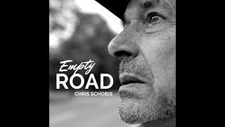 CHRIS SCHOBIS - Empty Road (official music video)