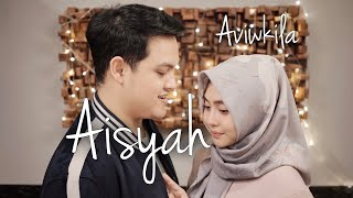 AISYAH ISTRI RASULULLAH - AVIWKILA | COVER