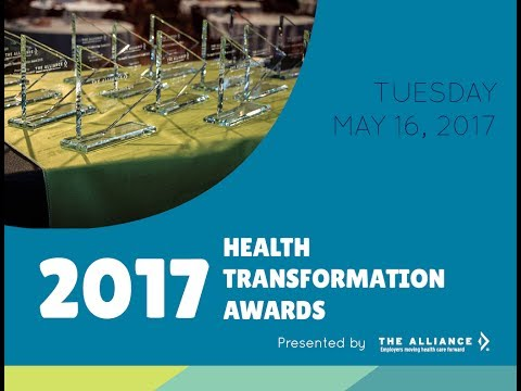 3rd Annual Health Transformation Awards presented by The Alliance